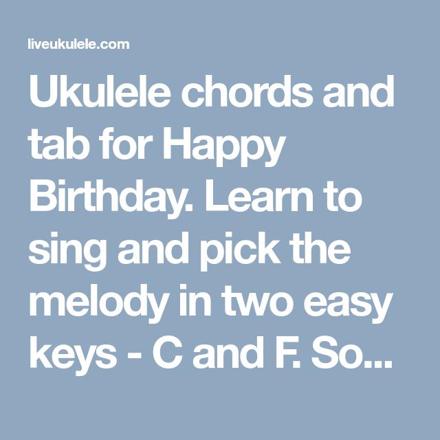 Happy Birthday Ukulele Tab Chords Uke Pinterest Easy Keys