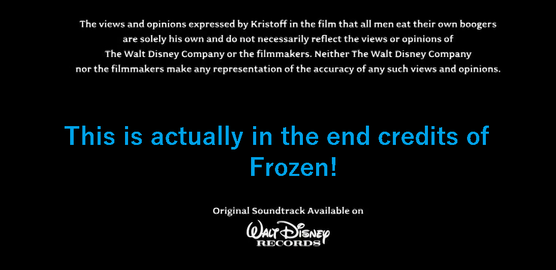 Yes I Did Watch All Through The Frozen Credits P Not My Fault You Missed This Stupid Quotes Classic Movies Filmmaking