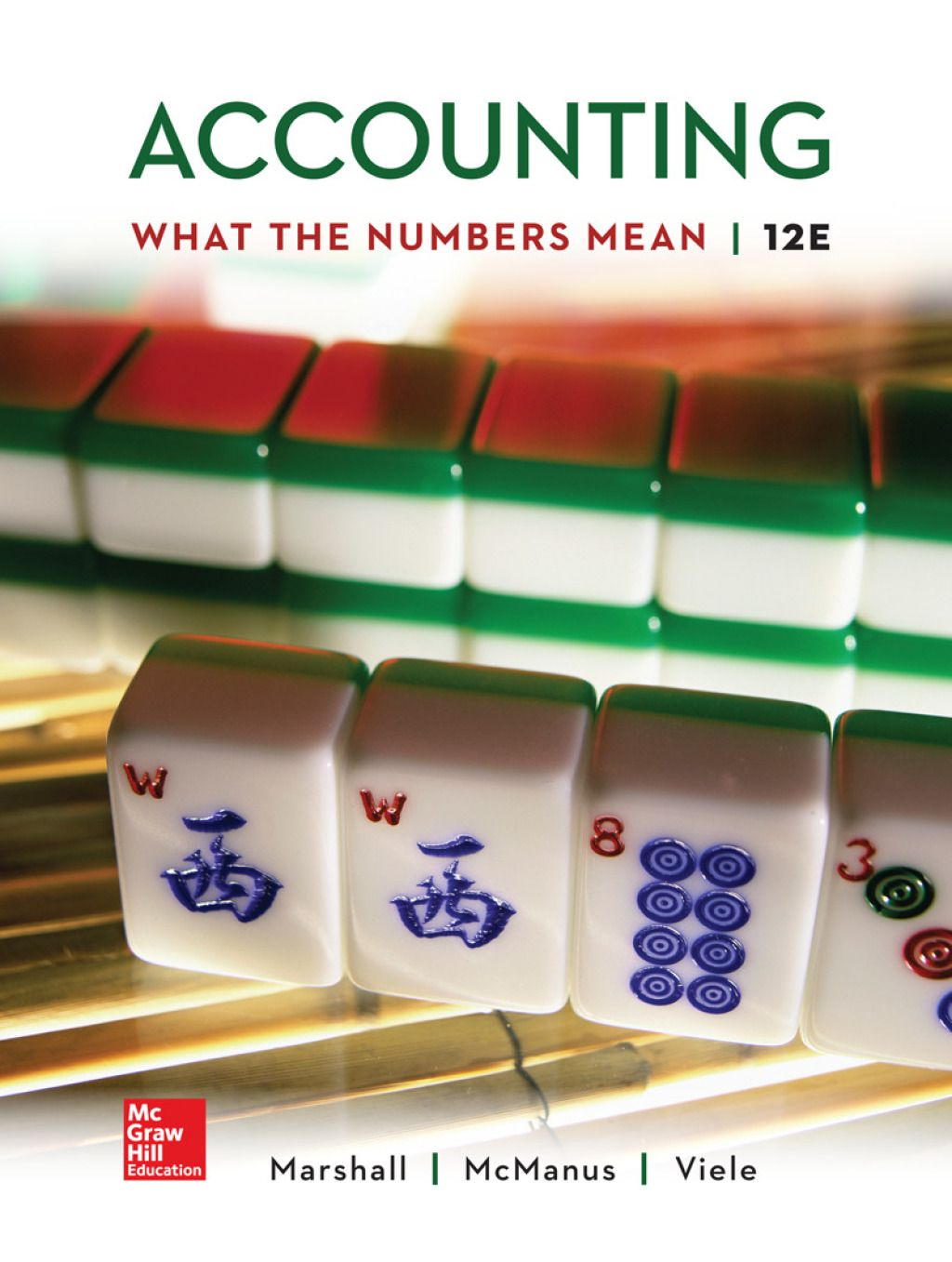 Accounting What the Numbers Mean (eBook Rental) in 2019