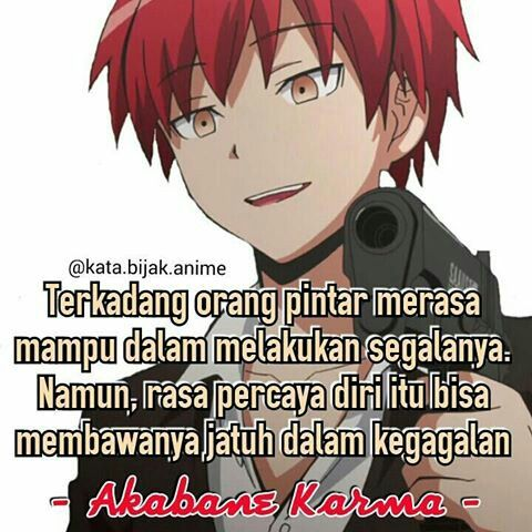 Kata Kata Bijak Akabane Karma Anime Assassination Classromm