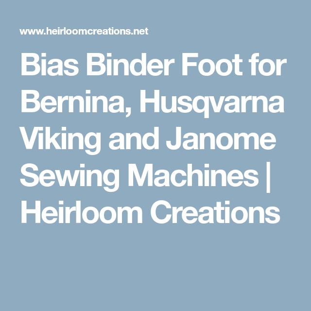 Bias Binder Foot For Bernina, Husqvarna Viking And Janome