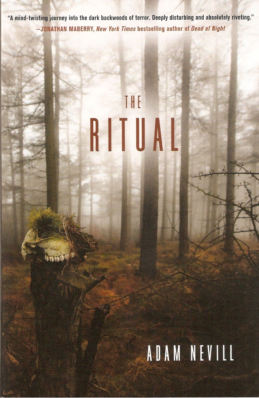 The Ritual By Adam Nevill Paranormal Books Scary Books Horror Books