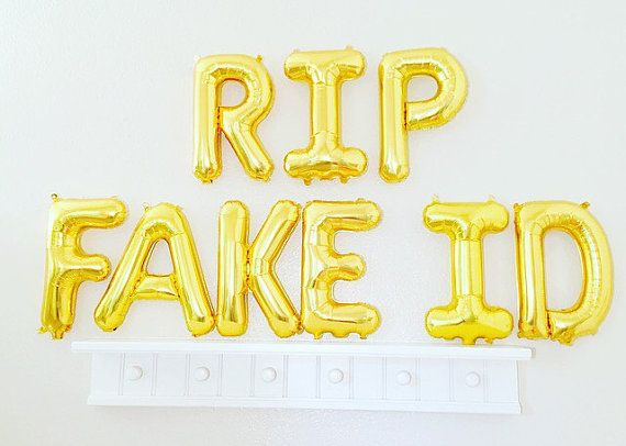 rip fake id balloons rip fake id banner 21st by girlygifts07 21st