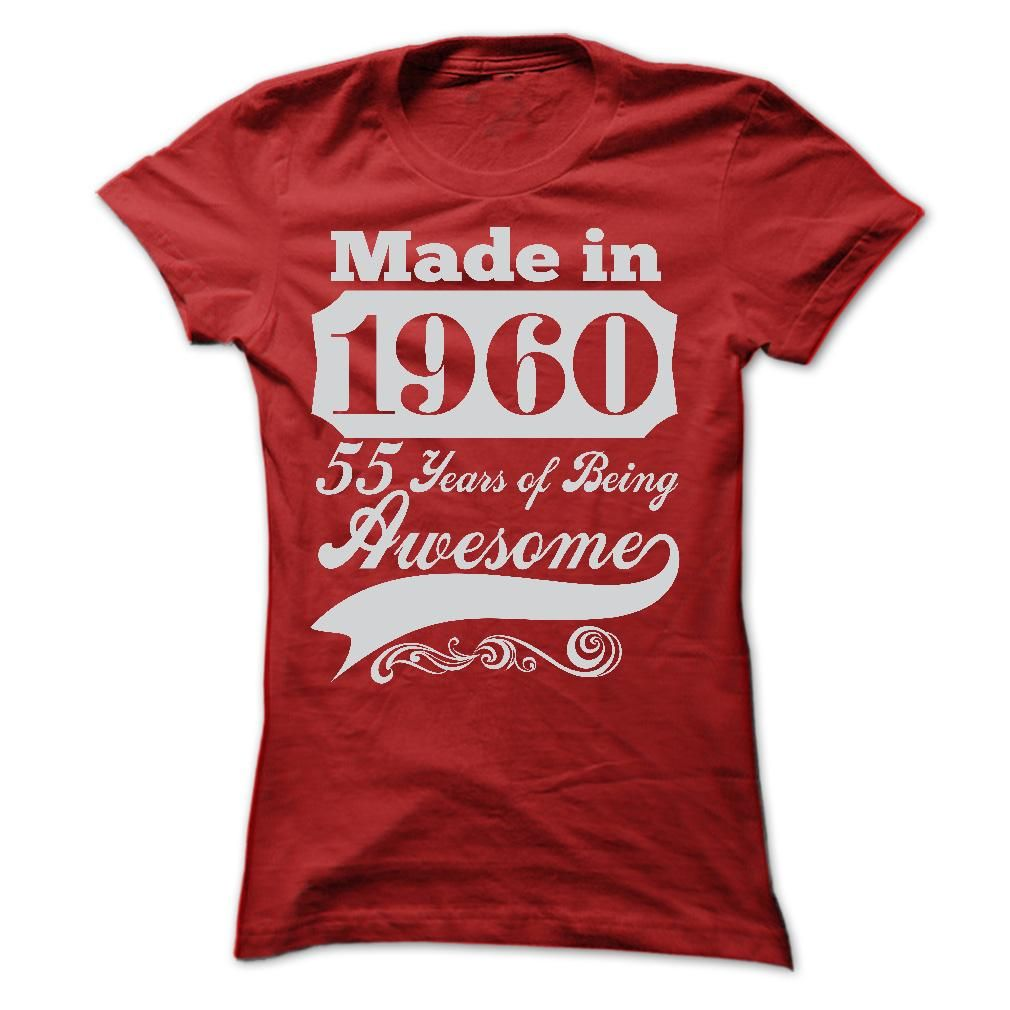 MADE IN 1960 T-Shirts, Hoodies. Get It Now ==► https://www.sunfrog.com/Birth-Years/MADE-IN-1960--ST5-Ladies.html?41382