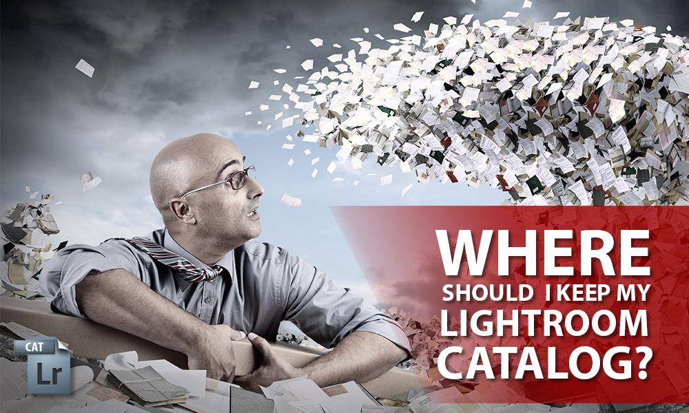 Where is my lightroom catalog