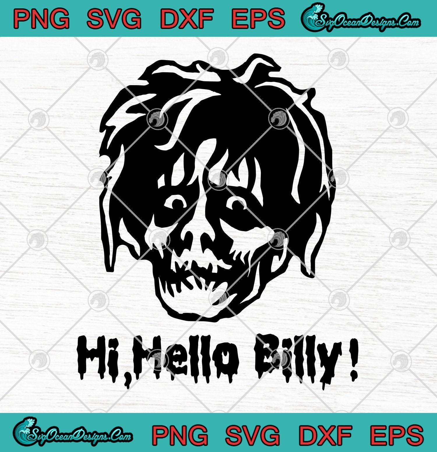 Hocus Pocus Hi Hello Billy Svg Png Eps Dxf Svg Cricut Cricut Svg