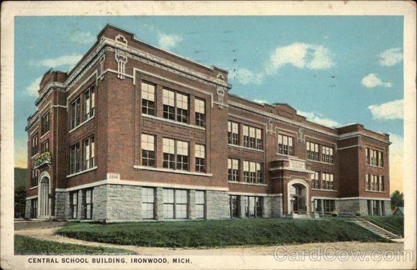 Central School Bulding Ironwood Michigan Ironwood Pure Michigan