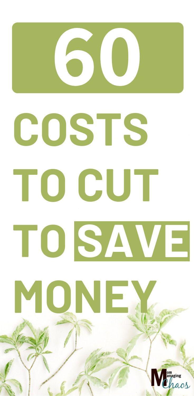 60+ Easy Ways to Cut Costs #savingmoney
