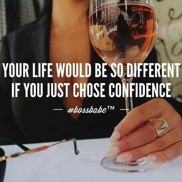 Confidence Quotes For Girls: Try To Be Confident Kay !