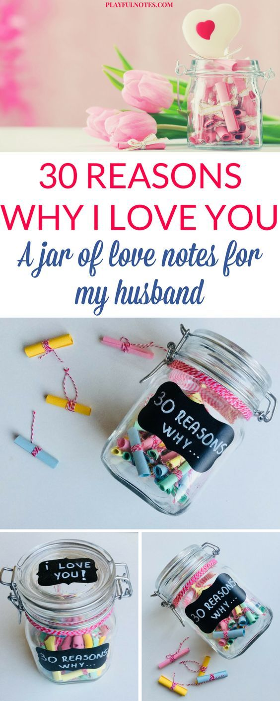 30 reasons why I love you: A jar of love notes for my husband