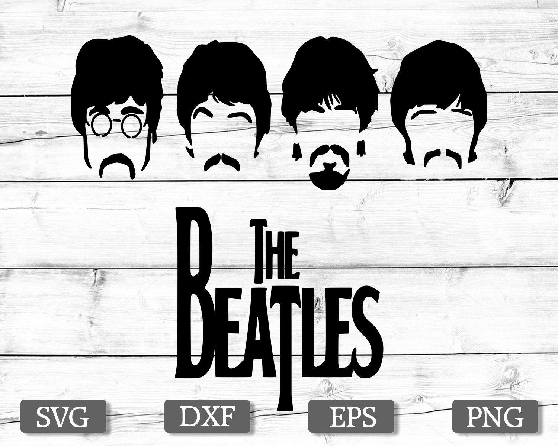 The Beatles Svg Dxf Png Eps The Beatles Svg Beatles Beatles Faces John Lennon Paul Mccartney George Harrison Ringo Starr Cricut Cameo Dxf Svg Png