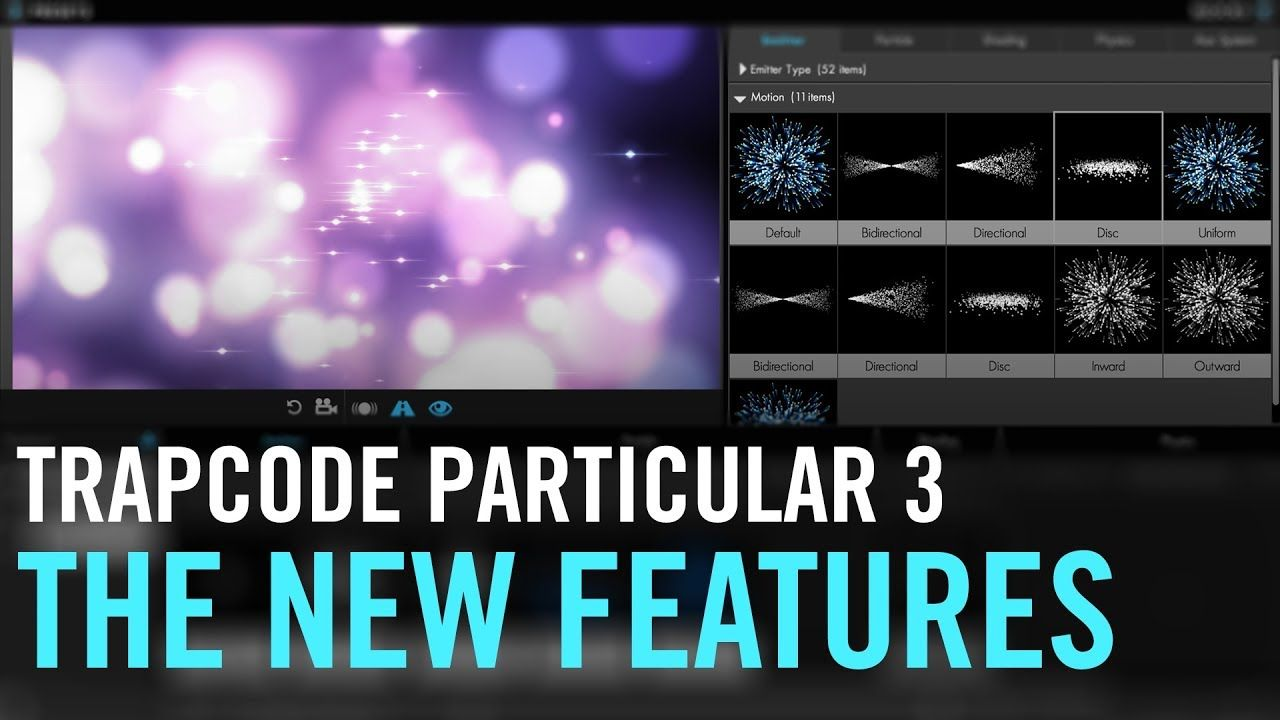 Harry Walks You Through The New Features In Trapcode Particular 3