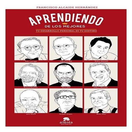 Audiolibro Aprendiendo De Los Mejores Francisco Alcaide Business Books Film Books Book And Magazine
