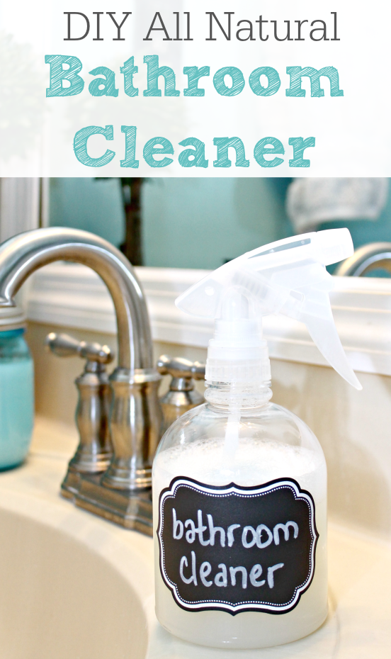 Today, I Want To Share My DIY All Natural Bathroom Cleaner Recipe With You!  Maybe It Will Encourage You To Make Some Of Your Own Cleaningu2026