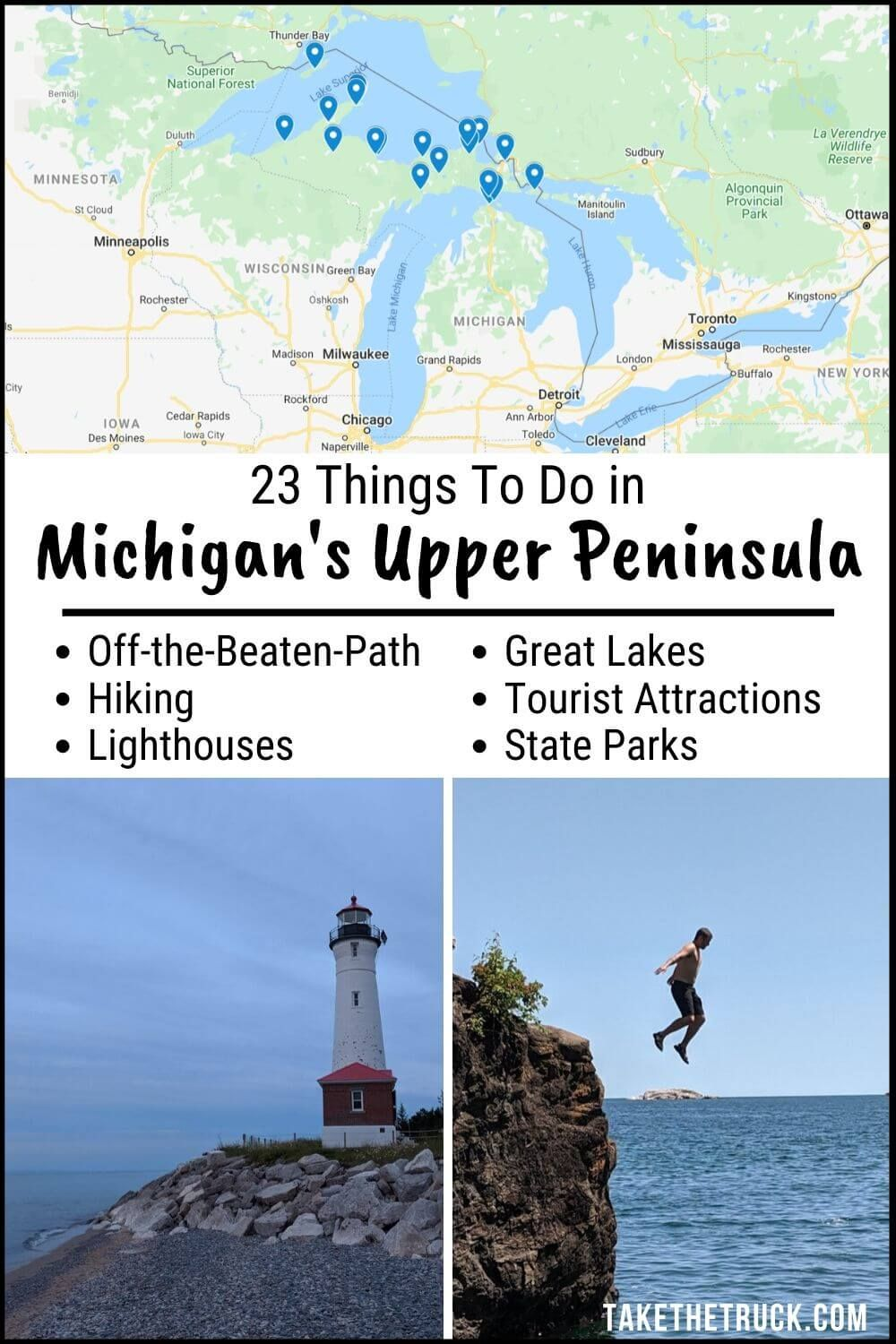 Top 23 Things To Do In The Upper Peninsula Of Michigan Take The Truck In 2020 Michigan Road Trip Michigan Travel Upper Peninsula Michigan Vacation