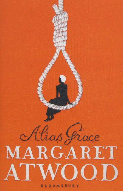 Lyssa humana: First Lines: Margaret Atwood - Alias Grace #margaretatwood