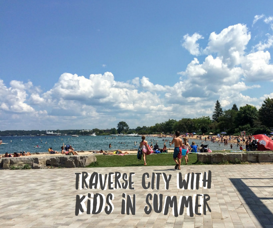 Traverse City With Kids In Summer I Grew Up In Traverse City And I Never Get Tired Of Going Back To Vi With Images Traverse City Michigan Michigan Travel Traverse City