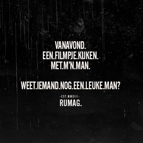Citaten Over Mannen : Man rumag funny quotes citaten teksten grappige quotes