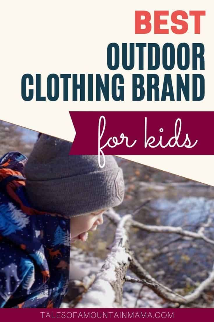 Photo of Best Outdoor Clothing Brand For Kids | Sawyer Clothing Review