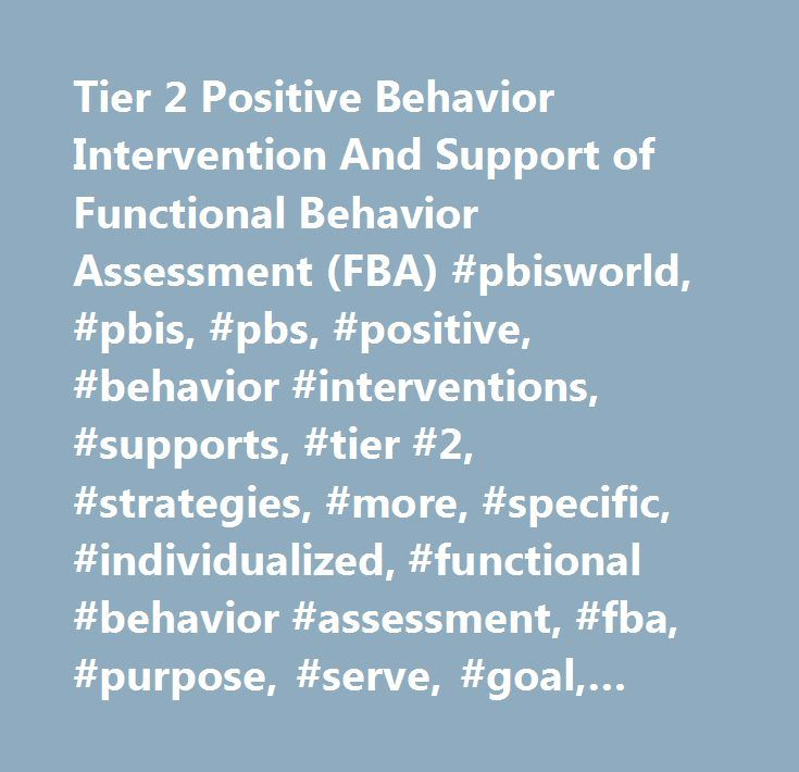 Tier 2 Positive Behavior Intervention And Support of Functional - functional behavior assessment