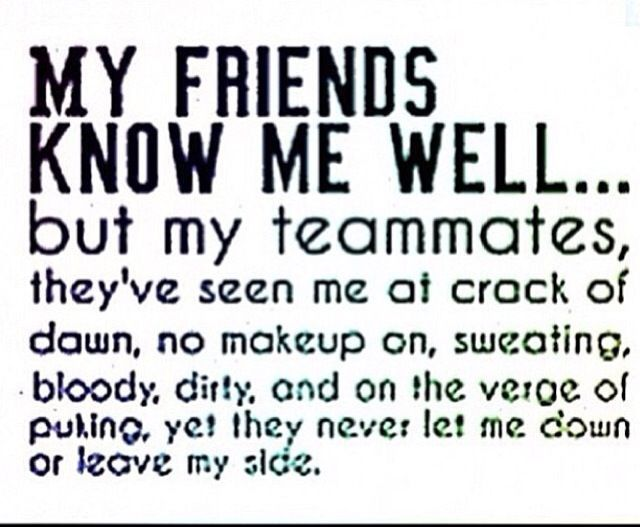 quotes about teammates and friendship