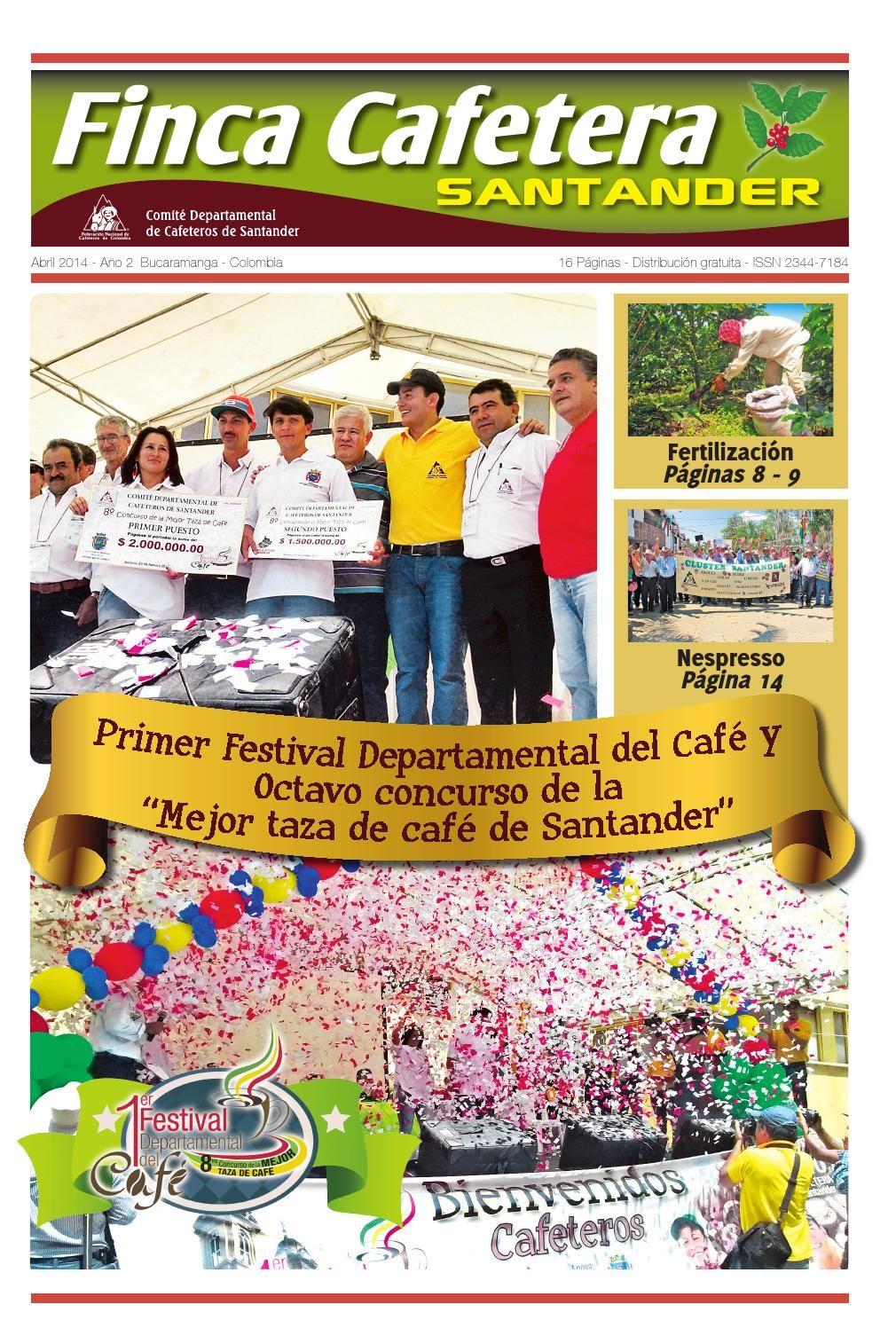Finca Cafetera Santander Abril  Sexta edición del periódico Finca Cafetera Santander