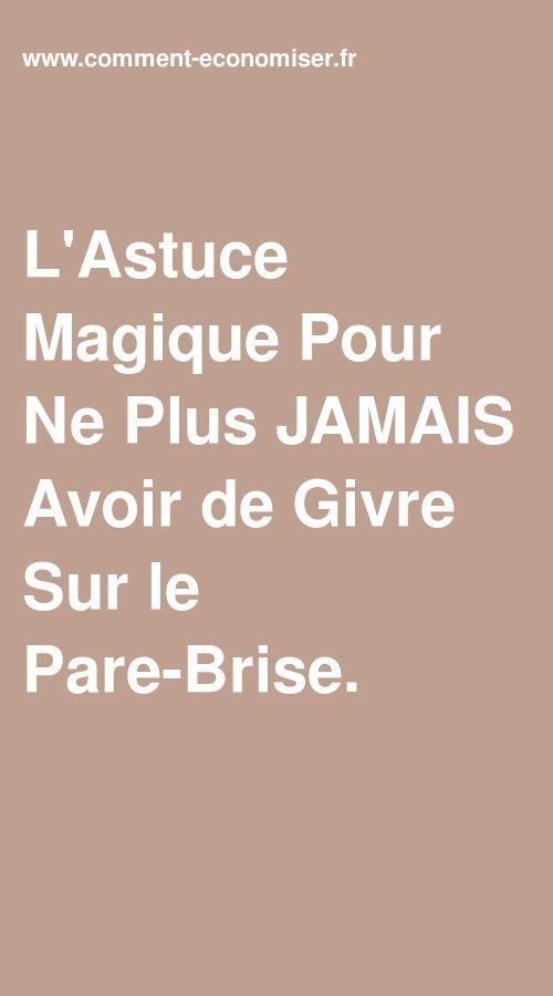 L Astuce Magique Pour Ne Plus Jamais Avoir De Givre Sur Le Pare