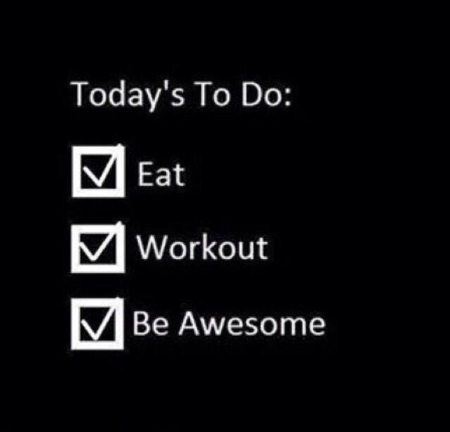 Mi rutina de todos los días  #eat #workout #beawesome
