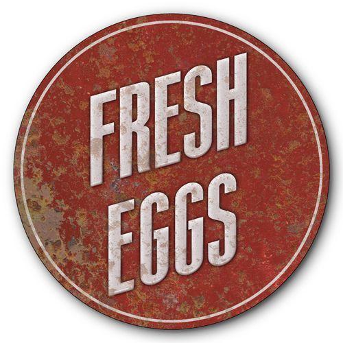 Fresh Eggs Rustic Red Metal Sign $25