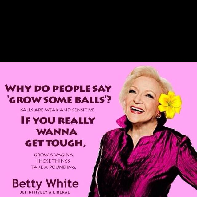 Betty White Quotes Betty White Quote~I Seriously Love This Woman  Icons To Inspire