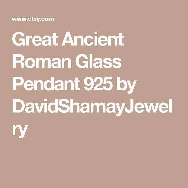 Great Ancient Roman Glass Pendant 925 by DavidShamayJewelry