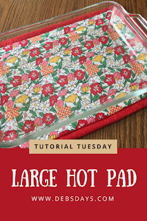 Tutorial Tuesday - Sew a Large Hot Pad #sewingcrafts