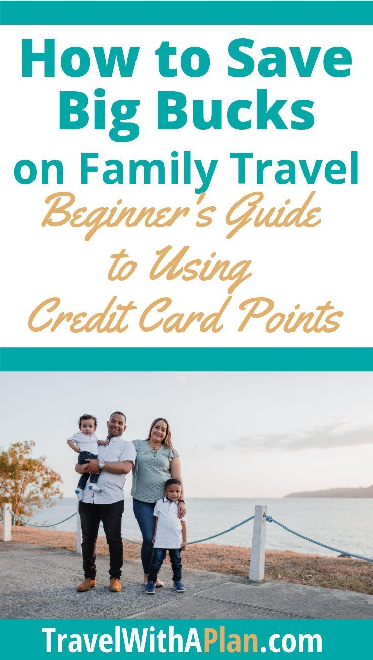 Looking for ways to save on your next family vacation?  This post will teach you all you need to know about traveling by using credit card points for hotels and airline tickets.  Make family travel affordable and travel on a budget by practicing the art of travel hacking!  #travelhacking #travelwithpoints #familytravel #travelwithaplan #TWAP #budgettravel #lovetoplantravel #savemoneywhentraveling #travelcreditcards