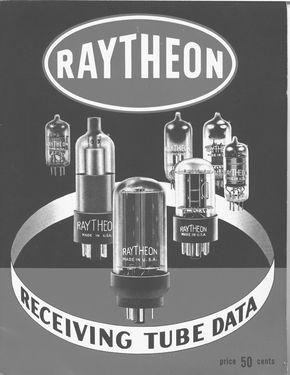 RAYTHEON ELECTRON VACUUM TUBE CATALOG MANUAL Radio TV Book