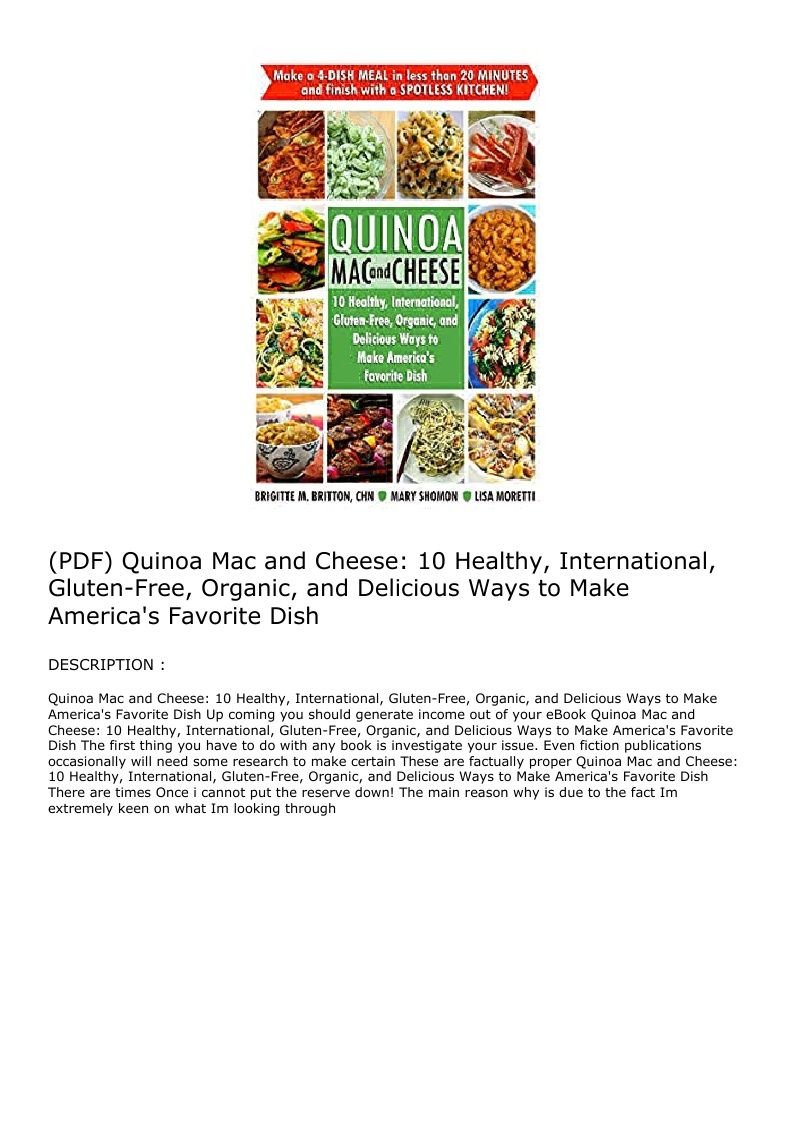 Pdf Quinoa Mac And Cheese 10 Healthy International Gluten Free Organic And Delicious Ways To Make Ame In 2020 Quinoa Mac And Cheese Mac And Cheese Favorite Dish