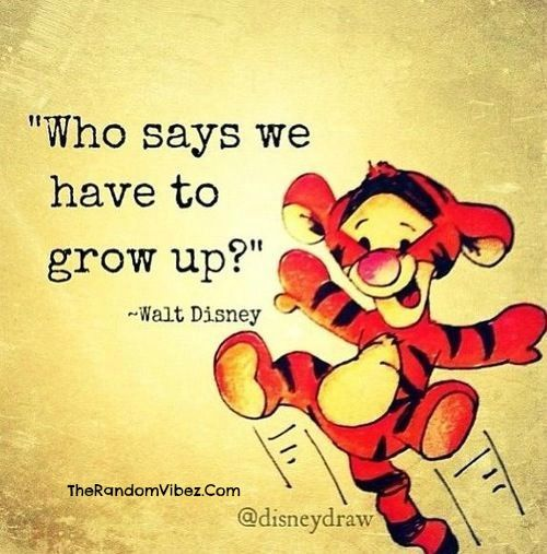 Grow Up Quotes Enchanting Walt Disney Grow Up Quotes Images  Poems  Pinterest  Quotes .