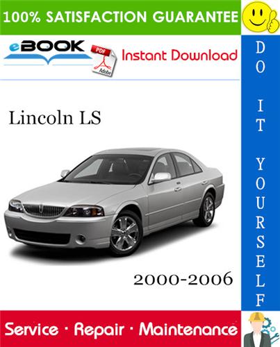 Lincoln Ls Service Repair Manual 2000 2006 Download Lincoln Ls Repair Manuals Chilton Repair Manual