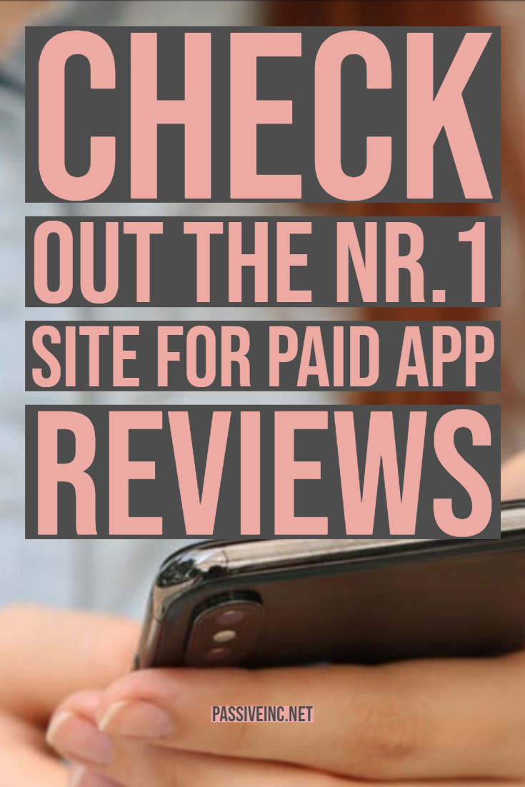 Check out the Nr.1 site for paid app reviews Make money