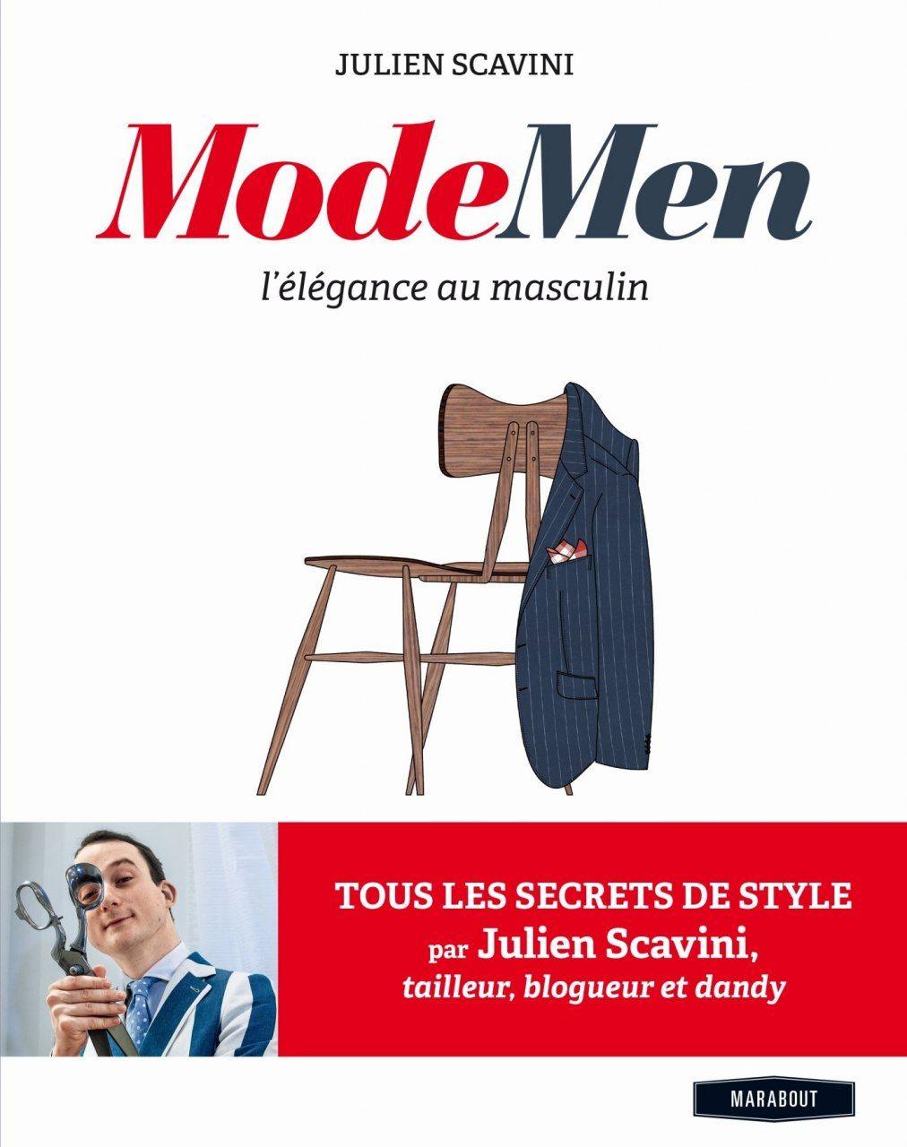 Julien Scavini, Modemen L'élégance masculine