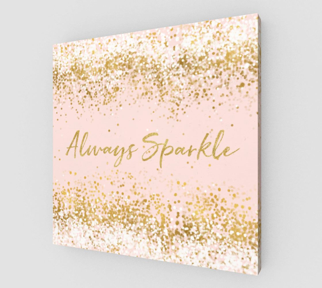 Canvas Blush Pink White Gold Confetti Always Sparkle By Girly Chic Pink Wall Decor Diy Canvas Art Pink And Gold