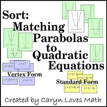 Matching Graphs Of Parabola With Quadratic Equations Review Activity