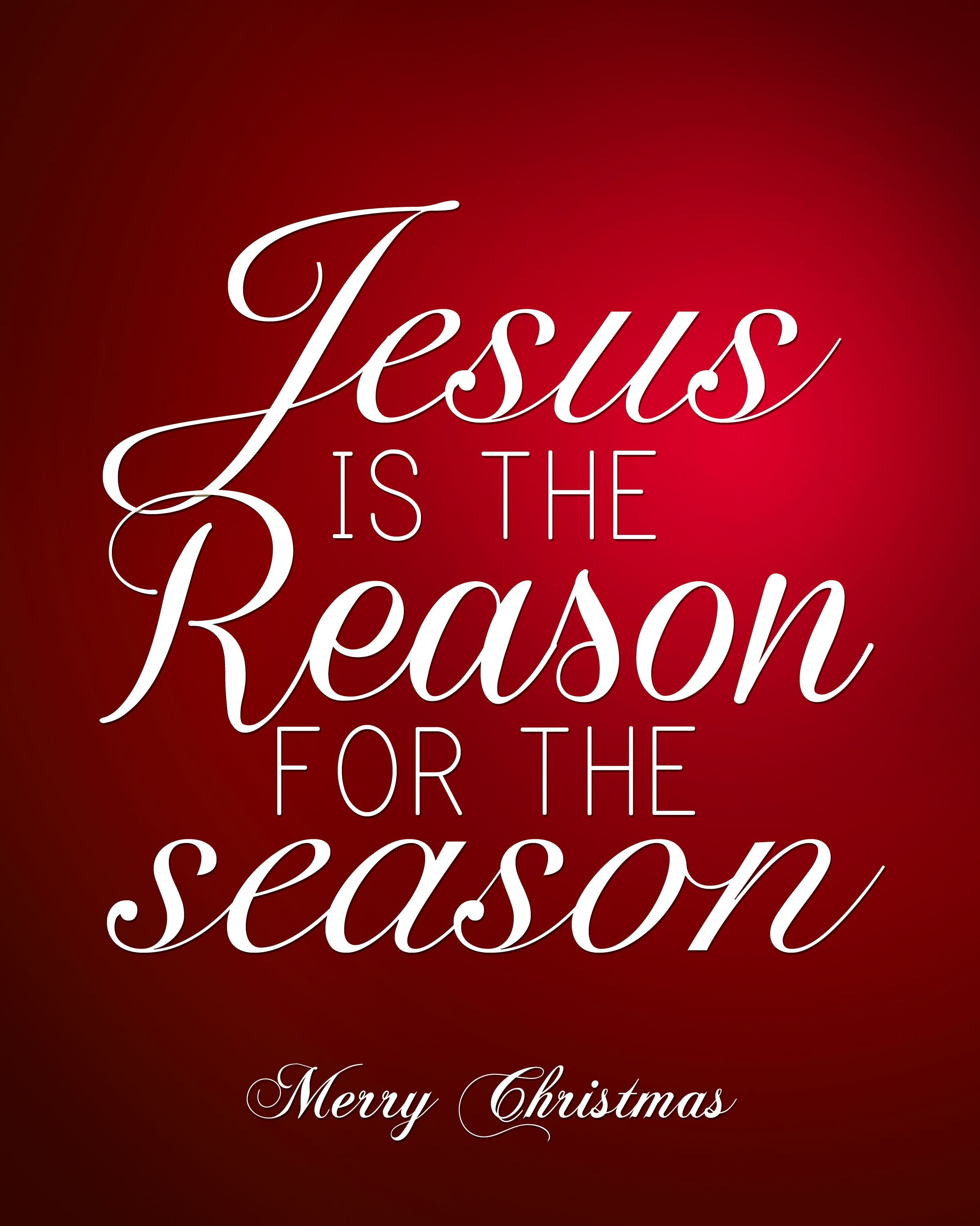 christmas quotes jesus jesus is the reason for the season free christmas printable christmasquotes jesus
