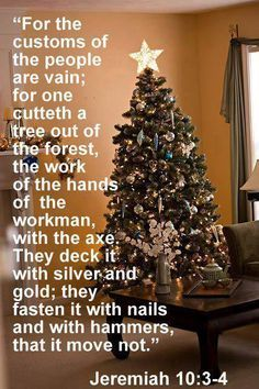 christmas is pagan jeremiah kjv - Google Search   GOD HATES PAGAN HOLIDAYS: Learn not the way of ...