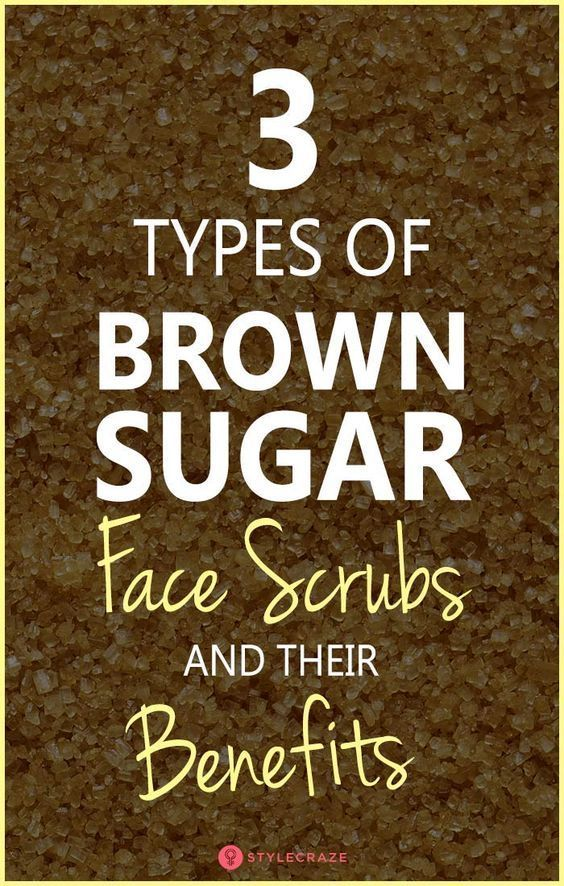 Brown Sugar Scrub For Face  3 Types And Their Benefits