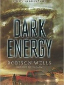 Dark Energy by Robison Wells free download ==> http://www.aazea.com/book/dark-energy-by-robison-wells/#download1