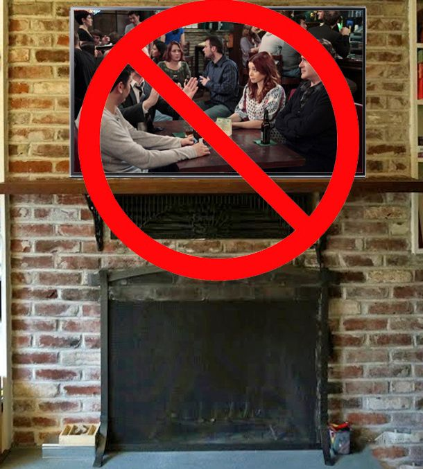 Dont mount a TV above a fireplace TVs Room and Fire places