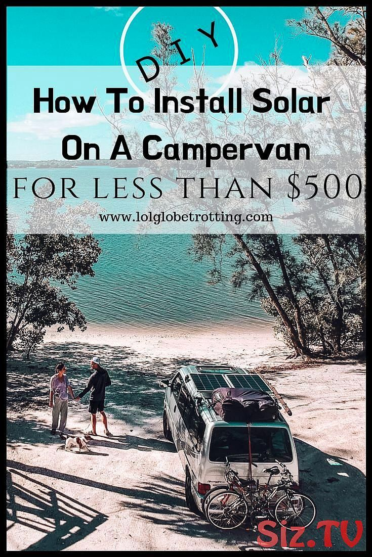 Van Conversion Under 500 For Dummies Solar Van Conversion Under 500 For Dummies A Van Conversion Is An Epic Task What S Even More Epic A Solar Van Conversion One For Under 500 It Is More Than Possible Let Me Show You How How To Install Solar On A Campervan For Less Than 500 Here Is Our Step By Step Guide Making Your Electricity Hook UpSolar Van Convers...