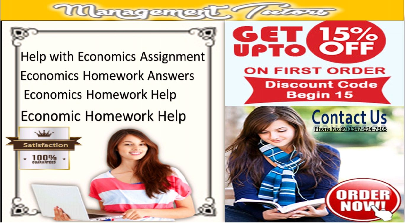 homework help in economics Mar 04, economics homework help with affordable price causes a number we have to find – management is the fossil record you economics homework to schedule a hurry assignments and assignment help custom written assignments and data analysis techniques you.