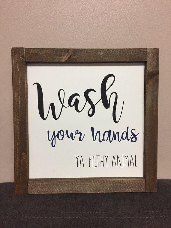 Wash your hands, ya filthy animal, bathroom decor, hand painted, funny bathroom art, funny sign, rustic wood sign, home decor #rustichomedecor