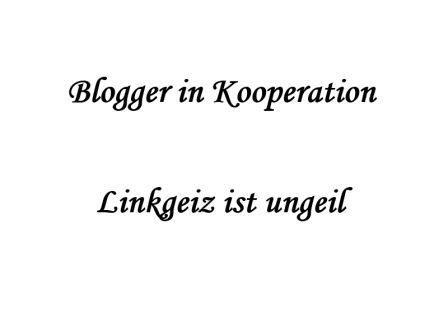 Blogger Kooperation - Linkgeiz ist ungeil
